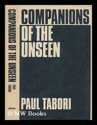 Companions of the unseen