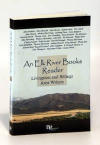 An Elk River Books Reader: Livingston and Billings Area Writers