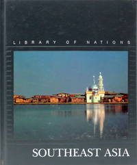 Southeast Asia (Library of Nations)