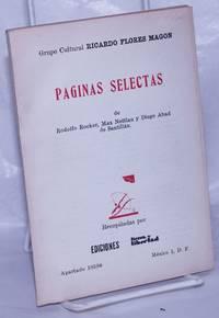Páginas selectas de Rodolfo Rocker, Max Nettlau y Diego Abad de Santillán by  Max Nettlau and Diego Abad de Santillán  Rudolfo [Rudolf] - 1965 - from Bolerium Books Inc., ABAA/ILAB (SKU: 260952)