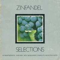 ZINFANDEL SELECTIONS
