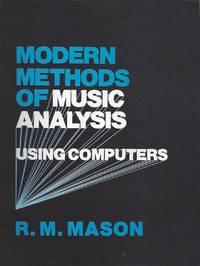 Modern Methods of Music Analysis Using Computers