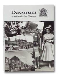 Dacorum--Within Living Memory