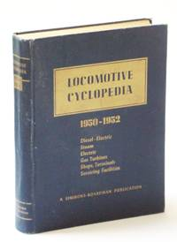 Locomotive Cyclopedia of American Practice. Fourteenth edition 1950-52