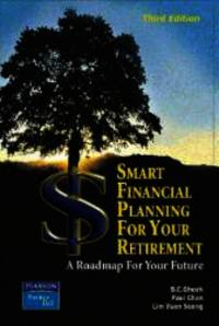 Smart Financial  Planning For Your Retirement (Third Edition)