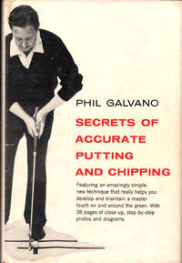 Secrets of Accurate Putting and Chipping