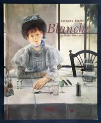 Jacques-Emile Blanche, peintre: 1861-1942 : Rouen, muse?e des beaux-arts, 15 octobre 1997-15...