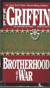 The New Breed (Brotherhood of War, Book 7)