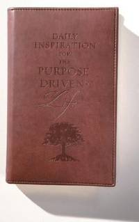 Daily Inspiration for the Purpose-Driven Life : Scriptures and reflections from the 40 Days of Purpose by Rick Warren - Hardcover - 2003 - from ThriftBooks (SKU: G0310806739I5N00)
