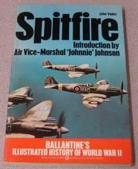 image of Spitfire: Ballantine's Illustrated History of World War II