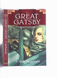The Great Gatsby -by F Scott Fitzgerald ( Tamara De Lempicka Cover Art )