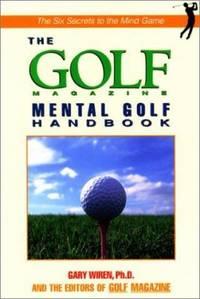 image of The Golf Magazine Mental Golf Handbook