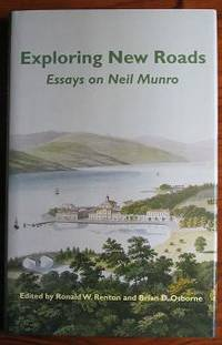 image of Exploring New Roads: Essays on Neil Munro