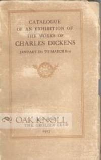 New York: The Grolier Club, 1913. stiff paper wrappers. Dickens, Charles. 8vo. stiff paper wrappers....