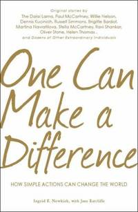 One Can Make a Difference : Original Stories by the Dali Lama, Paul McCartney, Willie Nelson,...