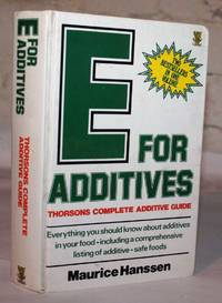 E For Additives: Thorsons Complete Additive Guide