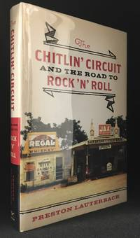 image of The Chitlin' Circuit; And the Road to Rock'n'roll