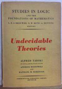Undecidable Theories: Studies in Logic and the Foundations of Mathematics