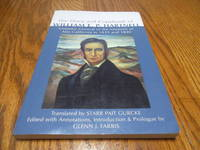 The Diary and Copybook of William E. P. Hartnell; Visitador General of the MIssions of Alta California in 1839 and 1840