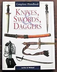 image of Knives, Swords, Daggers: Complete Handbook