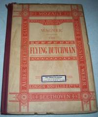 image of The Flying Dutchman: A Romantic Opera in Three Acts (Novello's Original Octavo Edition)