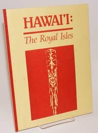 Hawai'i: the royal isles;* teacher booklet