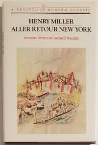 ALLER RETOUR NEW YORK. Introduction by George Wickes