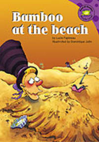 Bamboo At The Beach (Read-It! Readers) by Lucie Papineau; Illustrator-Dominique Jolin  - Hardcover  - 2005-01  - from Lake Country Books and More (SKU: F2050820019)