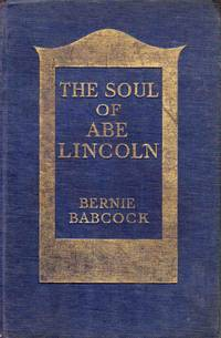 The Soul of Abe Lincoln