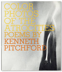 Color Photos of the Atrocities by  Kenneth PITCHFORD - First Edition - 1973 - from Lorne Bair Rare Books and Biblio.com
