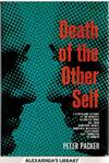 The Death Of the Other Self - a Compelling Account Of the Identical Twins and Their Sometimes Joyous, Sometimes Intolerable Relationship That Terminated In Murder