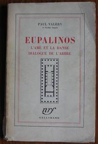 Eupalinos, L'ame et La Danse, Dialogue de L'Arbre by  Paul Valéry - Paperback - 1944 - from C L Hawley and Biblio.co.uk