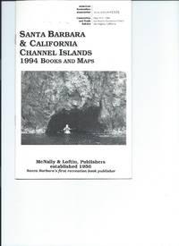 Santa Barbara & California Channel Islands  1994 Books and Maps