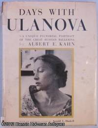 Days with Ulanova by  Albert E Kahn - First Edition - 1962 - from Dennis Holzman Antiques and Biblio.com