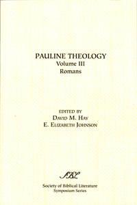 Pauline Theology Volume III: Romans