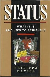 Status: What it is and How to Achieve it