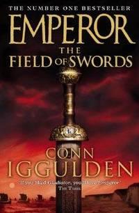 image of The Field of Swords (Emperor Series, Book 3)