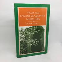 YEATS AND ENGLISH RENAISSANCE LITERATURE