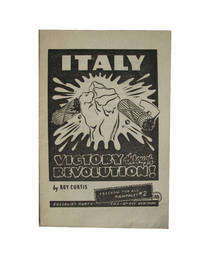 Italy. Victory Through Revolution. Freedom For All Pamphlet #2