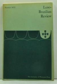 Luso-Brazilian Review, Vol. IX, No. 1 (June 1972)