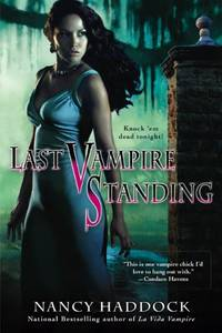 Last Vampire Standing (Paranormal Romance (Berkley))