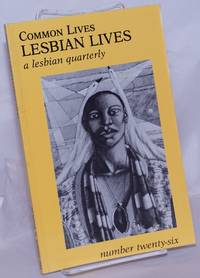 image of Common Lives/Lesbian Lives: a lesbian quarterly; #26, Spring 1988