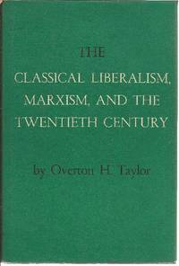 The Classical Liberalism, Marxism, and the Twentieth Century
