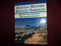 Aviation Weather Services Handbook