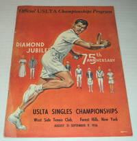 OFFICIAL USLTA CHAMPIONSHIPS PROGRAM: DIAMOND JUBILEE 75TH ANNIVERSARY. USLTA Singles Championships. West Side Tennis Club, Forest Hills, New York, August 31-September 9, 1956.