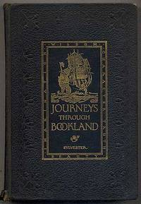 Journeys Through Bookland: A New and Original Plan for Reading Applied to the World's Best Literature for Children: Volume Two by  CHARLES H SYLVESTER - Hardcover - 1922 - from Between the Covers- Rare Books, Inc. ABAA and Biblio.com
