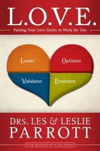 L. O. V. E. : Putting Your Love Styles to Work for You