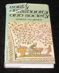 Early Christianity and Society by Robert M Grant - Hardcover - from Yare Books and Biblio.co.uk