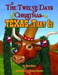 The Twelve Days of Christmas  In Texas  That Is
