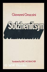Solzhenitsyn; Translated from the Italian by Eric Mosbacher